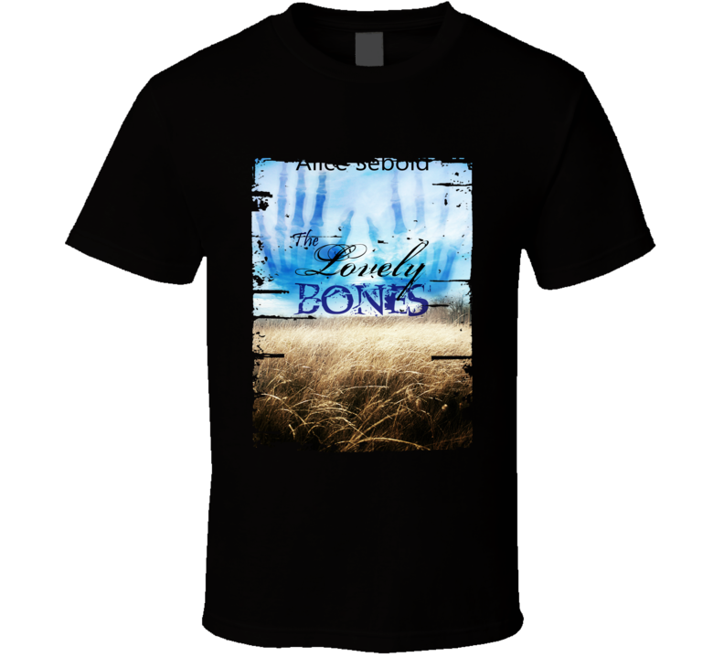 The Lovely Bones Book Lover Cool Worn Look Awesome Literary T Shirt