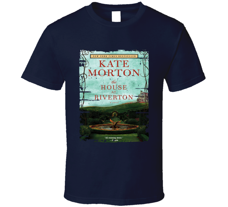 The House At Riverton Book Lover Worn Look Awesome Literary T Shirt