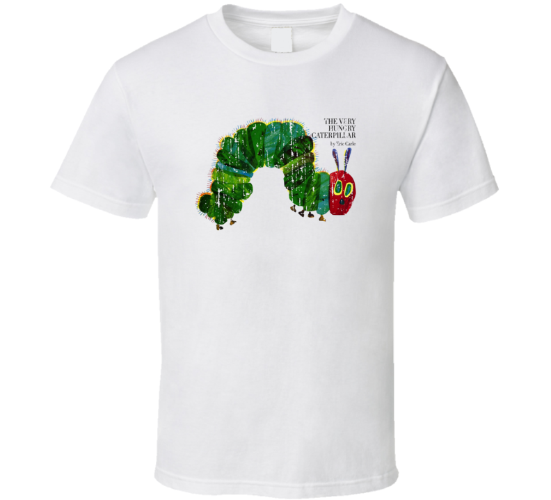 The Very Hungry Caterpillar Book Worn Look Awesome Literary T Shirt