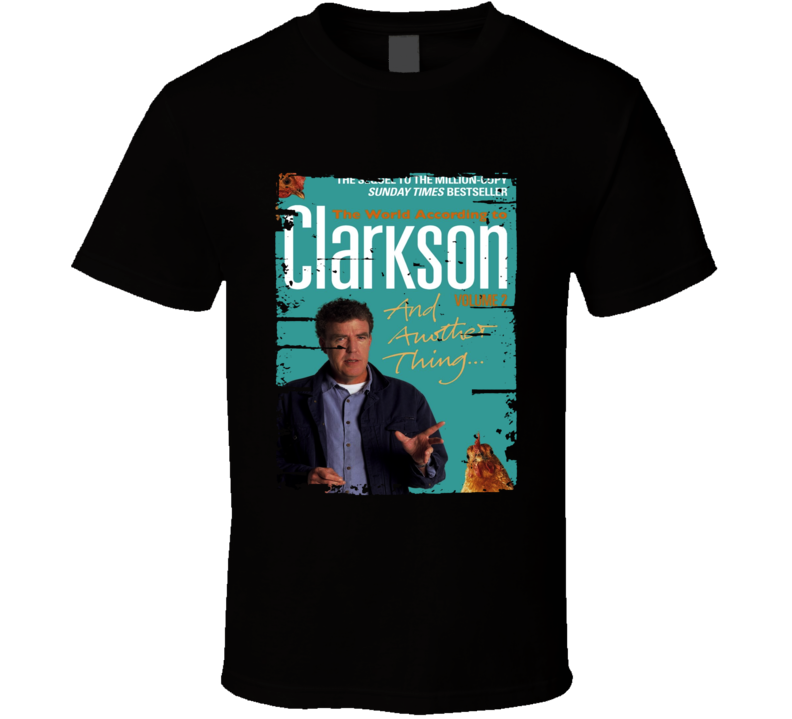 World According To Clarkson Novel Worn Look Awesome Literary T Shirt