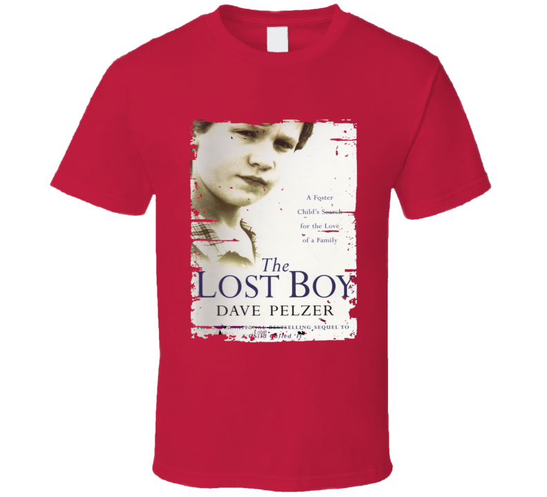 Lost Boy A Foster Child's Search Worn Look Awesome Literary T Shirt