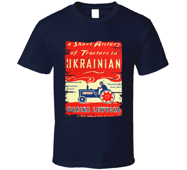 A Short History Of Tractors In Ukrainian Worn Look Awesome  T Shirt