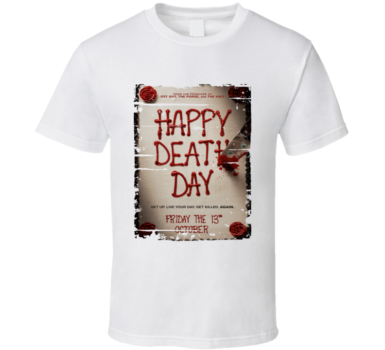 Happy Death Day Poster Cool Film Worn Look Movie Fan T Shirt