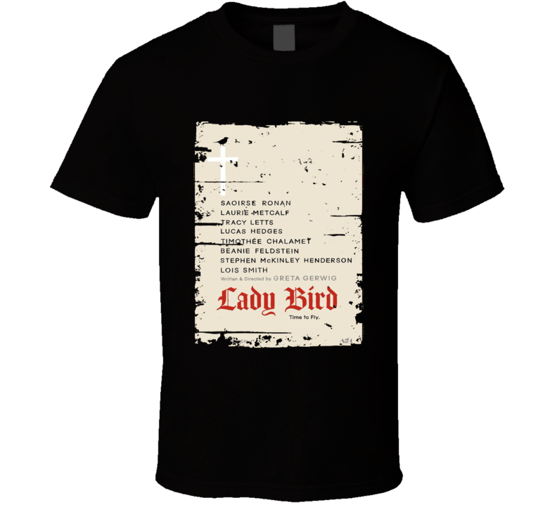 Lady Bird Poster Cool Film Worn Look Movie Fan T Shirt