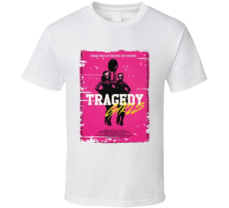 Tragedy Girls Poster Cool Film Worn Look Movie Fan T Shirt