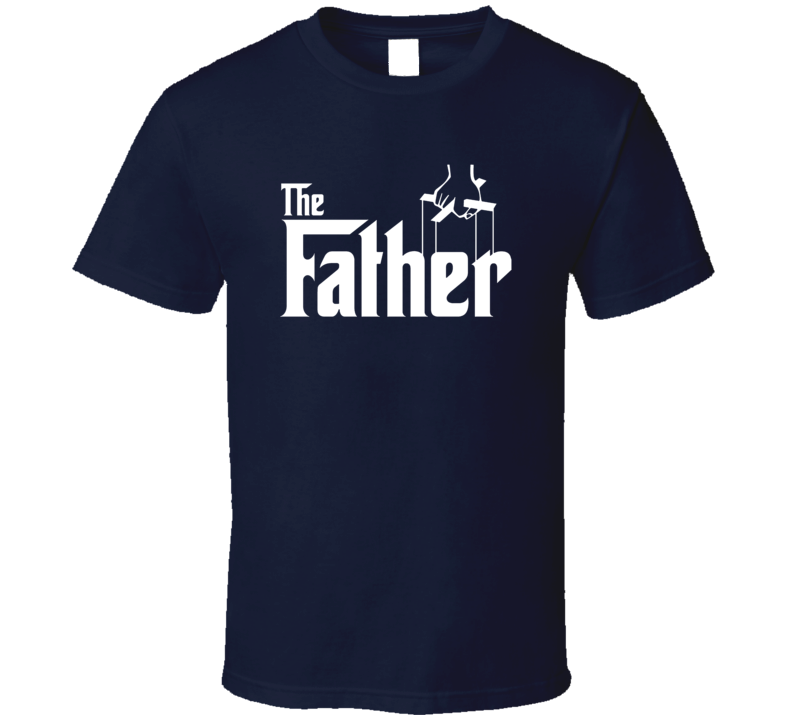 The Father Parody Funny Cool Trending Fathers Day Gift T Shirt