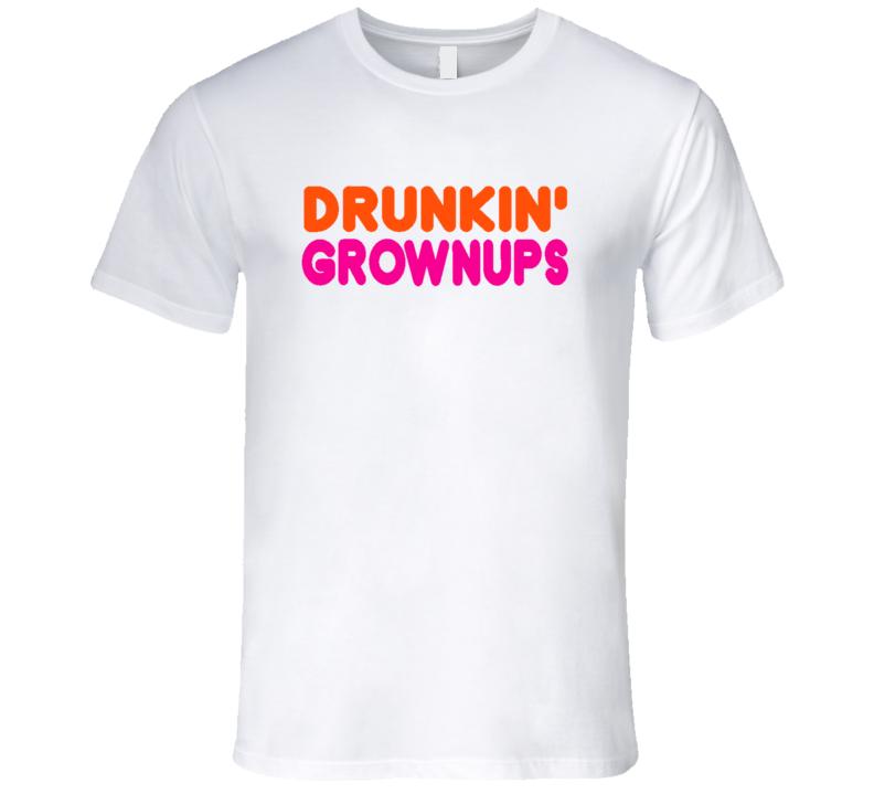 Drunkin Grownups Funny Parody  Xmas Gift T Shirt