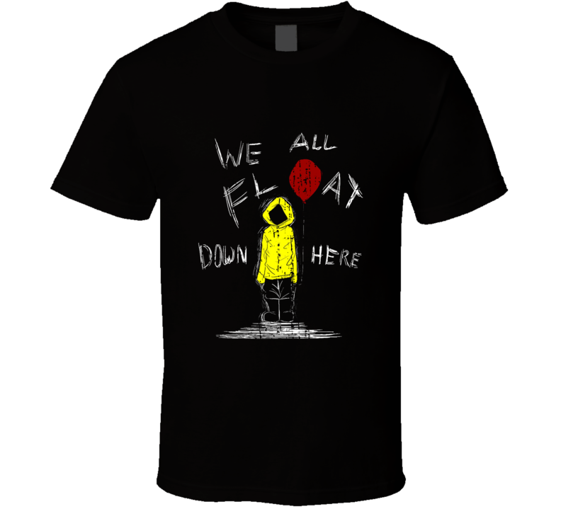 We All Float Down Here It Movie Trending Worn Look Cool T Shirt