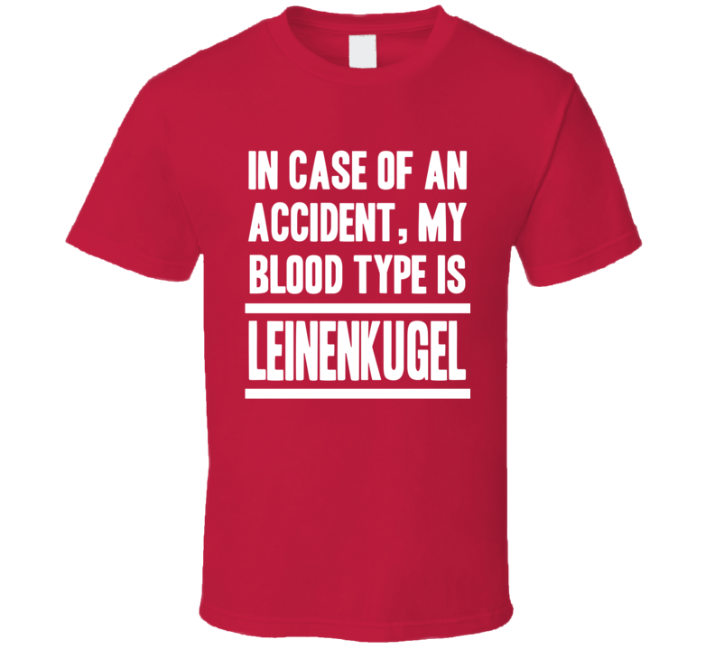 My Blood Type Is Leinenkugel Beer Lover Funny Drinking T Shirt