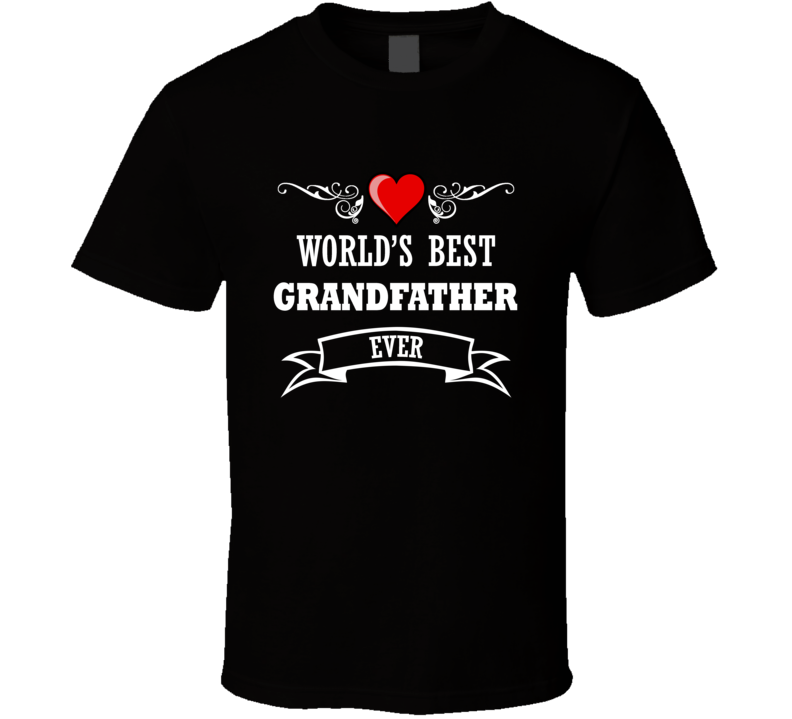 World's Best Grand Fathers Fathers Day Gift Idea For Grand Pa T Shirt