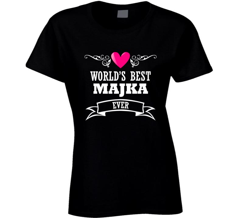 World's Best Majka Mothers Day Gift Idea Awesome Ladies T Shirt