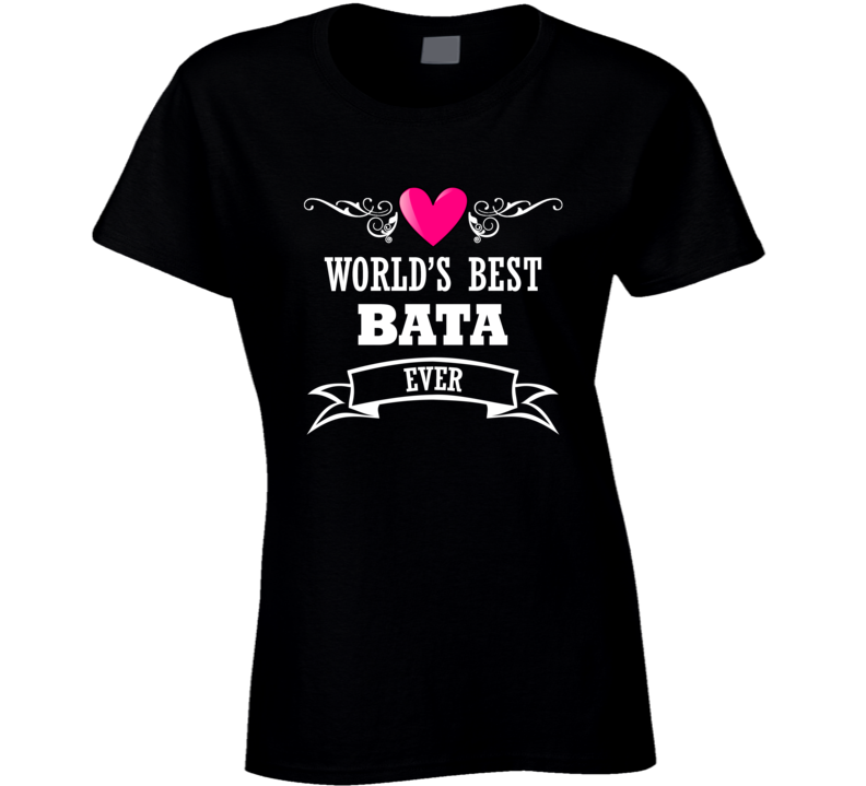 World's Best Bata Mothers Day Gift Idea Awesome Ladies T Shirt