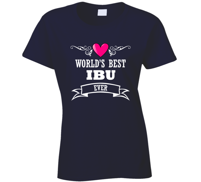 World's Best Ibu Mothers Day Gift Idea Awesome Ladies T Shirt