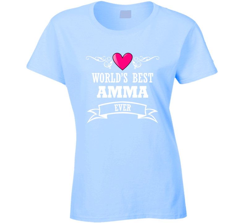 World's Best Amma Mothers Day Gift Idea Awesome Ladies T Shirt