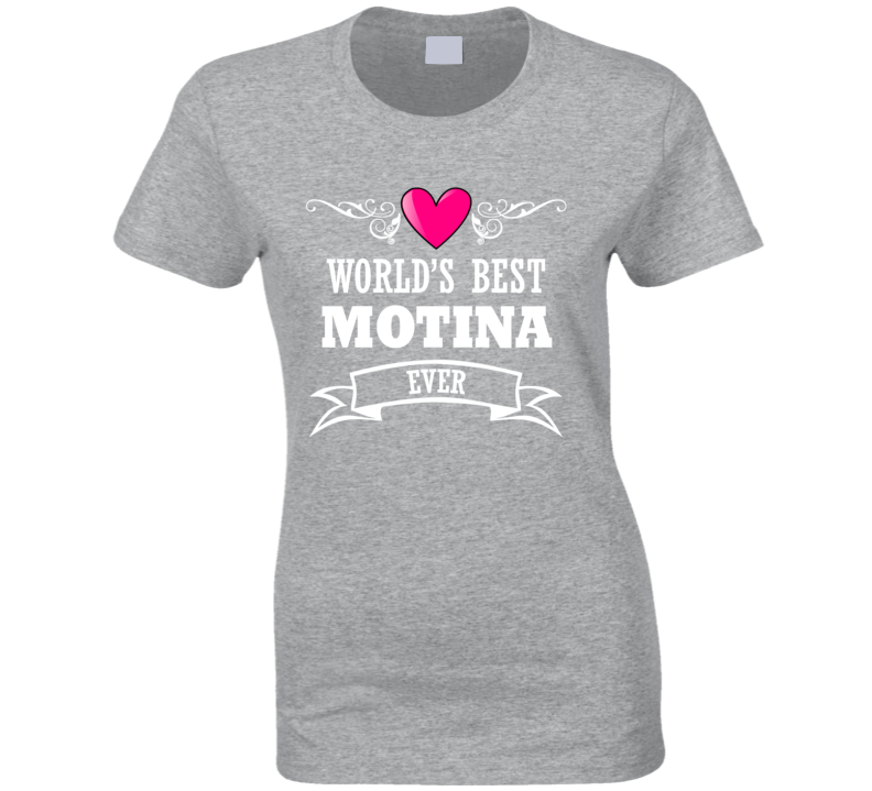 World's Best Motina Mothers Day Gift Idea Awesome Ladies T Shirt