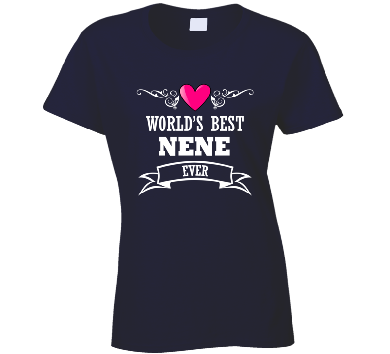 World's Best Nënë Mothers Day Gift Idea Awesome Ladies T Shirt