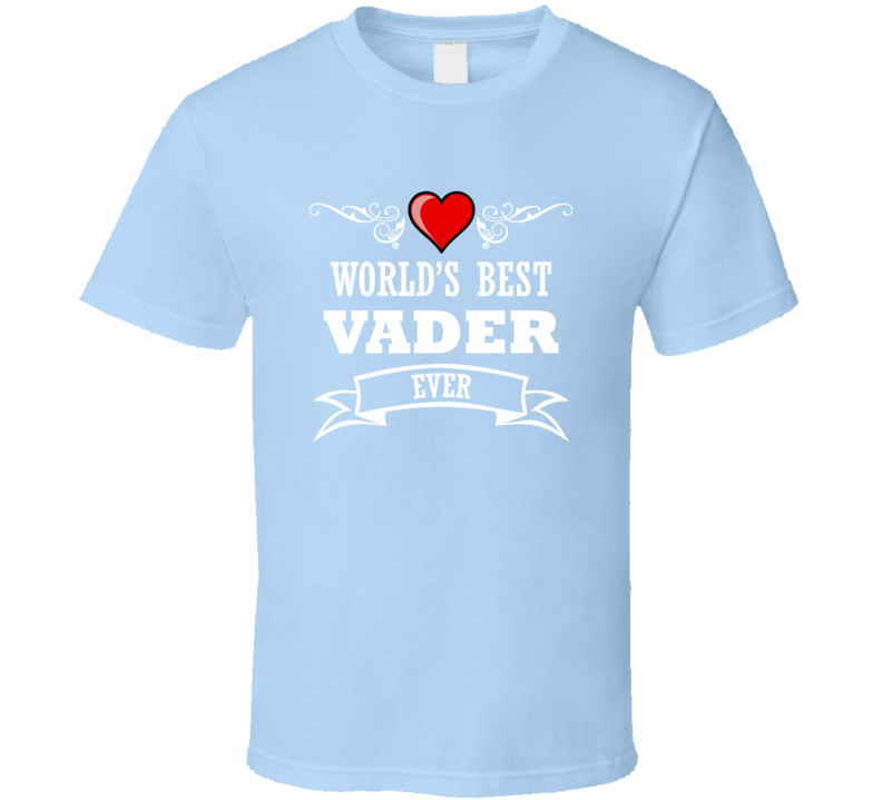 World's Best Vader Fathers Day Gift Idea Awesome  T Shirt