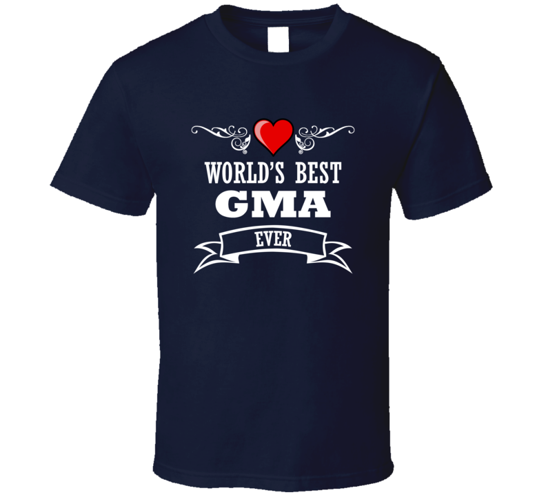 World's Best Gma Fathers Day Gift Idea Awesome  T Shirt