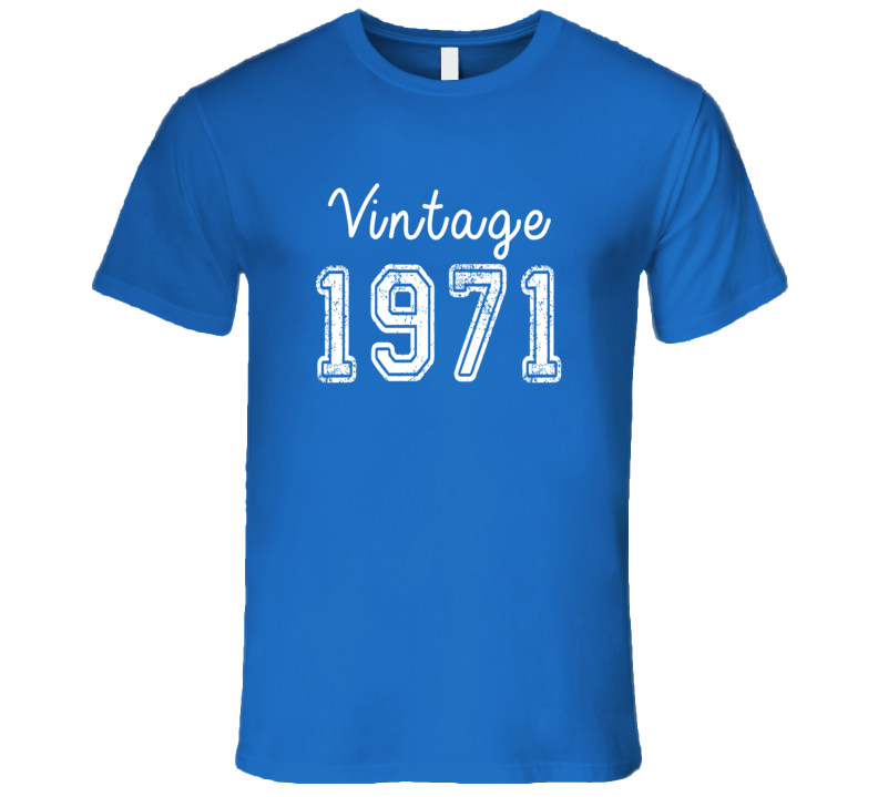 Vintage 1971 Cool Birthday Gift Retro Worn Look T Shirt