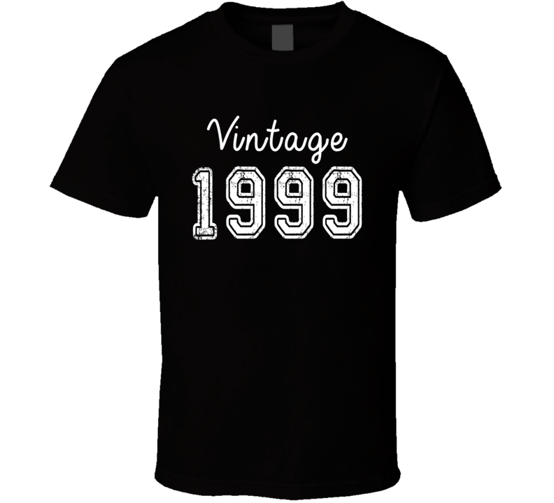 Vintage 1999 Cool Birthday Gift Retro Worn Look T Shirt