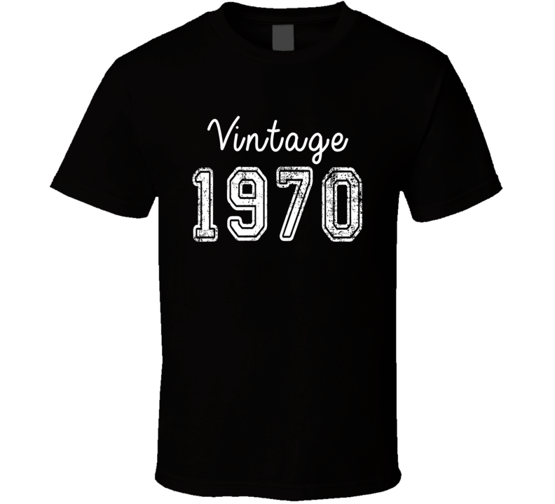 Vintage 1970 Cool Birthday Gift Retro Worn Look T Shirt