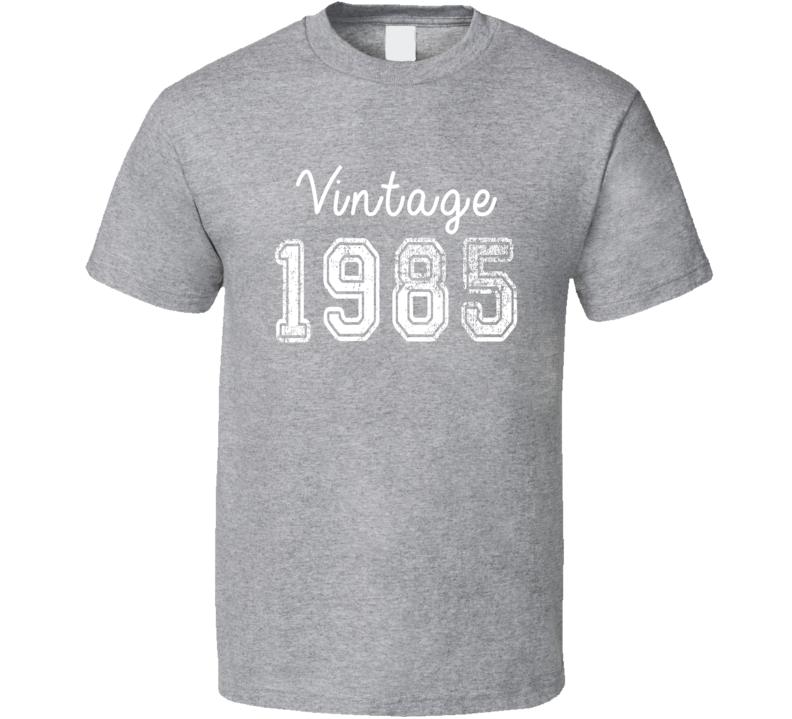 Vintage 1985 Cool Birthday Gift Retro Worn Look T Shirt
