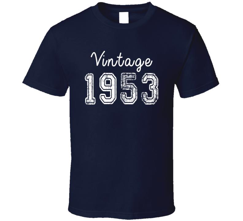 Vintage 1953 Cool Birthday Gift Retro Worn Look T Shirt