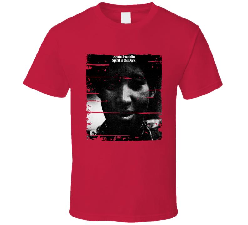 Aretha Franklin Spirit In The Dark Memorial Worn Look Cool Music T Shirt