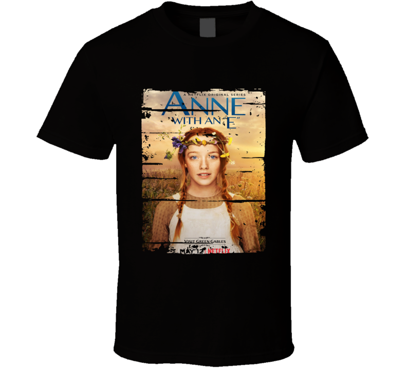 Anne With And E Worn Look Tv Show Cool Series T Shirt