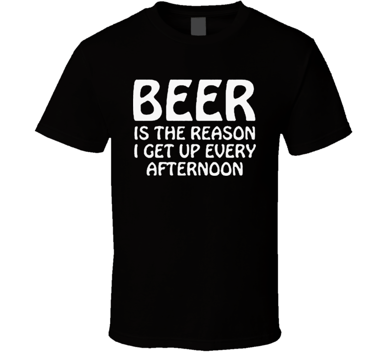 Beer Afternoon Funny T Shirt