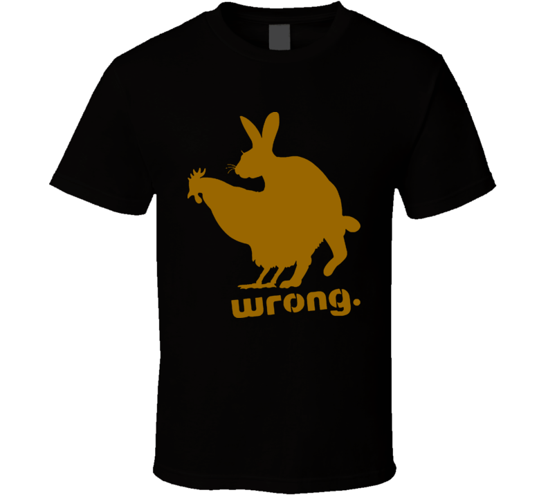 Chicken And Rabbit Wrong Funny T Shirt