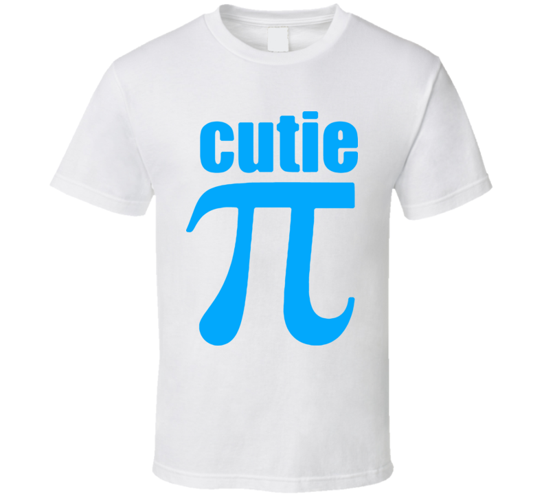 Cutie Pie Funny Joke Math T Shirt