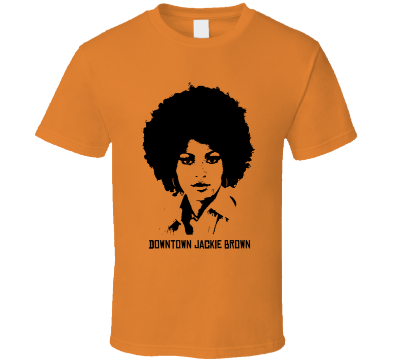 Downtown Jackie Brown t shirt