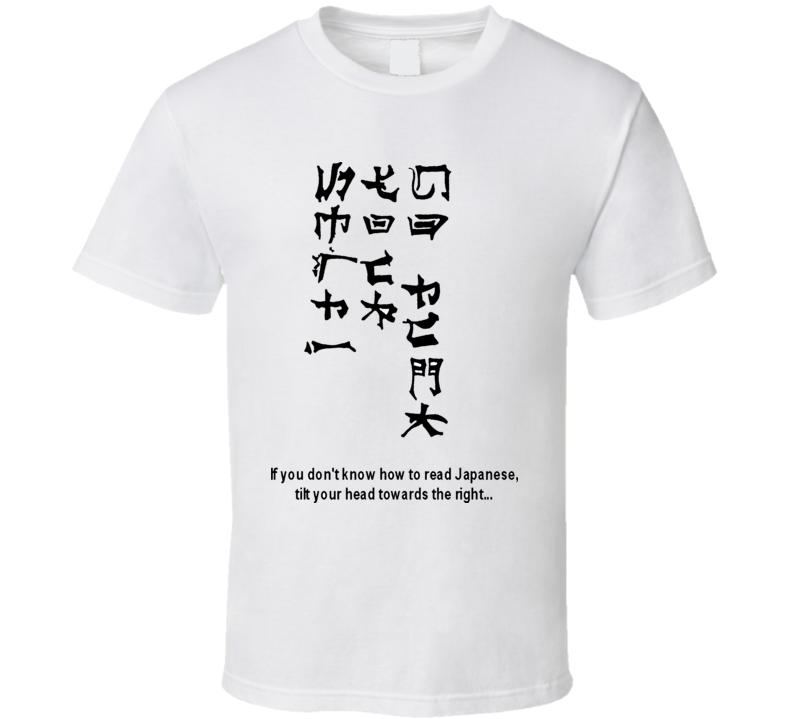 Japanese Proverb Funny T Shirt