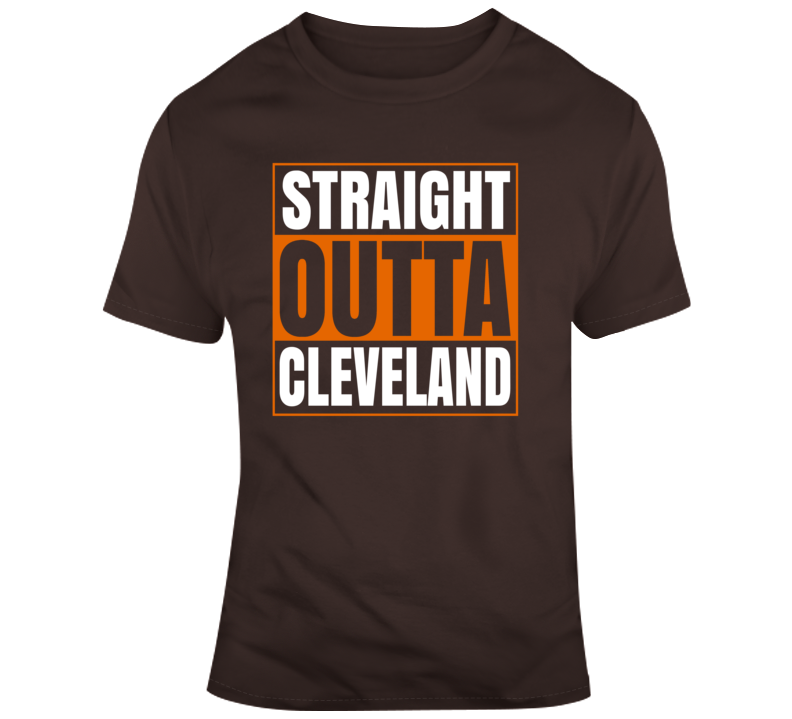 Straight Outta Cleveland T Shirt