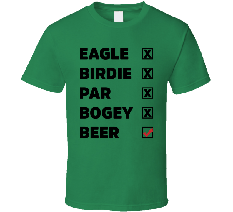 Eagle Birdie Par Boogie Beer Funny Golf Weekend Classic T Shirt
