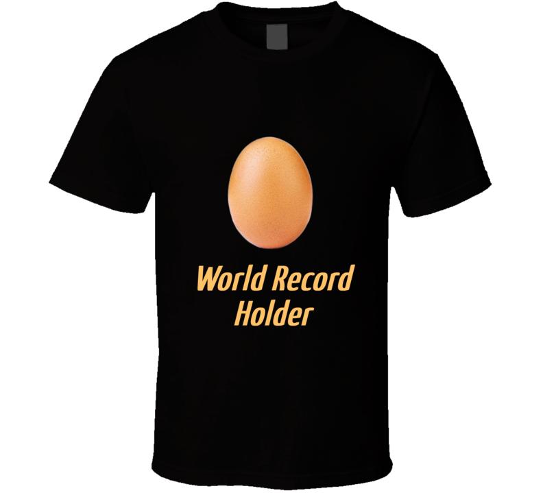 World Record Egg T Shirt