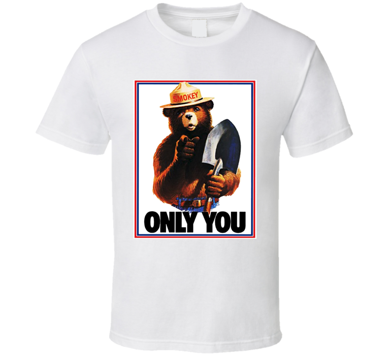 Smokey The Bear Only You Can Prevent Forest Fires T Shirt