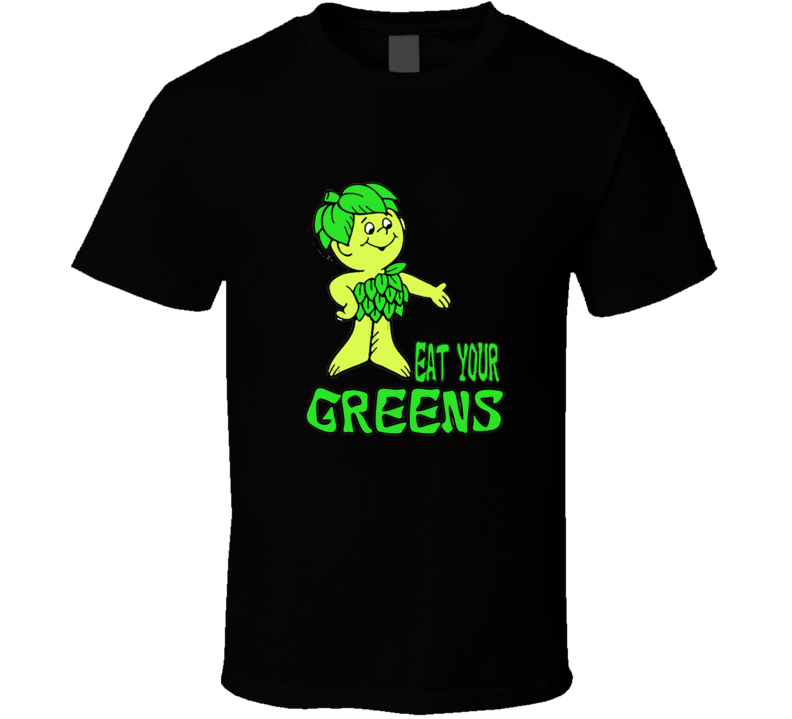 Green Giant Sprout Eat your Greens T Shirt