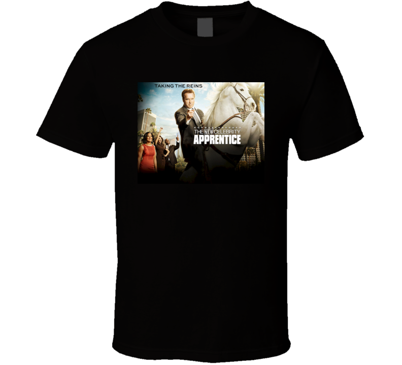 The New Celebrity Apprentice Arnold Schwarzenegger T-Shirt t shirt