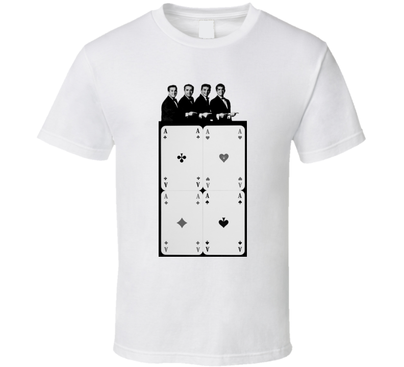 Four Aces Three Coins In The Fountain t shirt