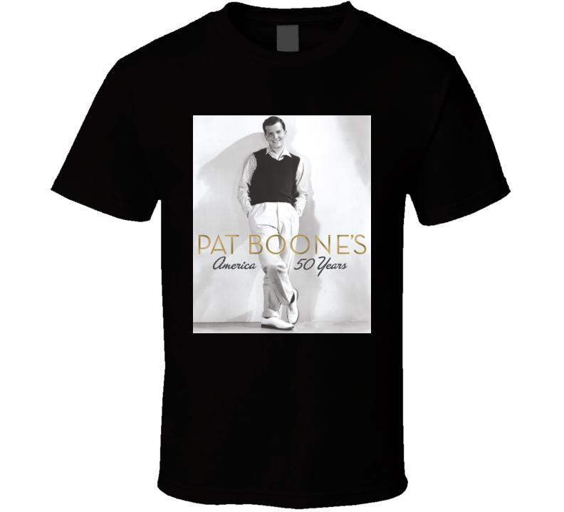 Pat Boone Ain't That A Shame t shirt