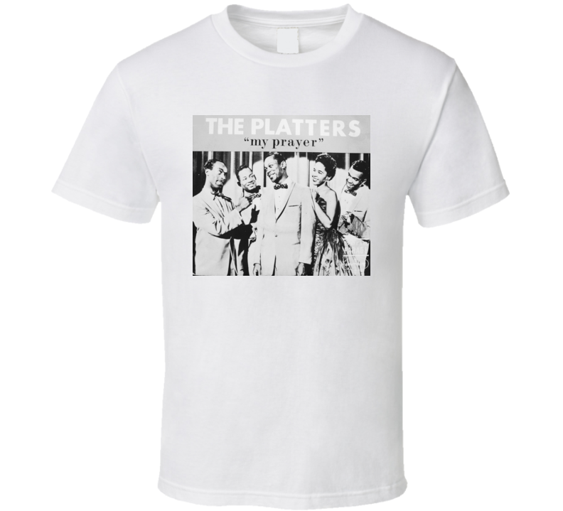 PlattersMy Prayer t shirt