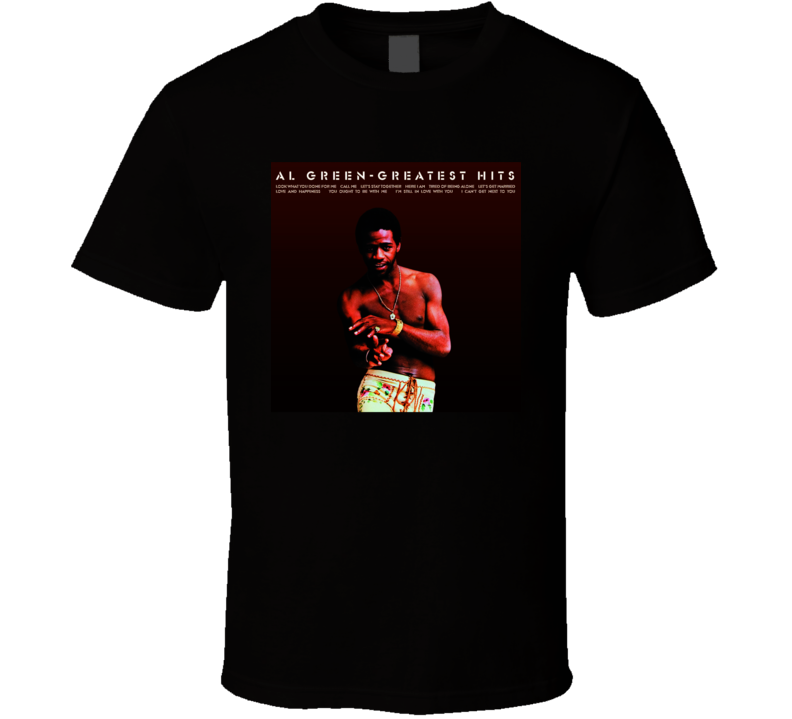 Al Green Greatest Hits Album T Shirt