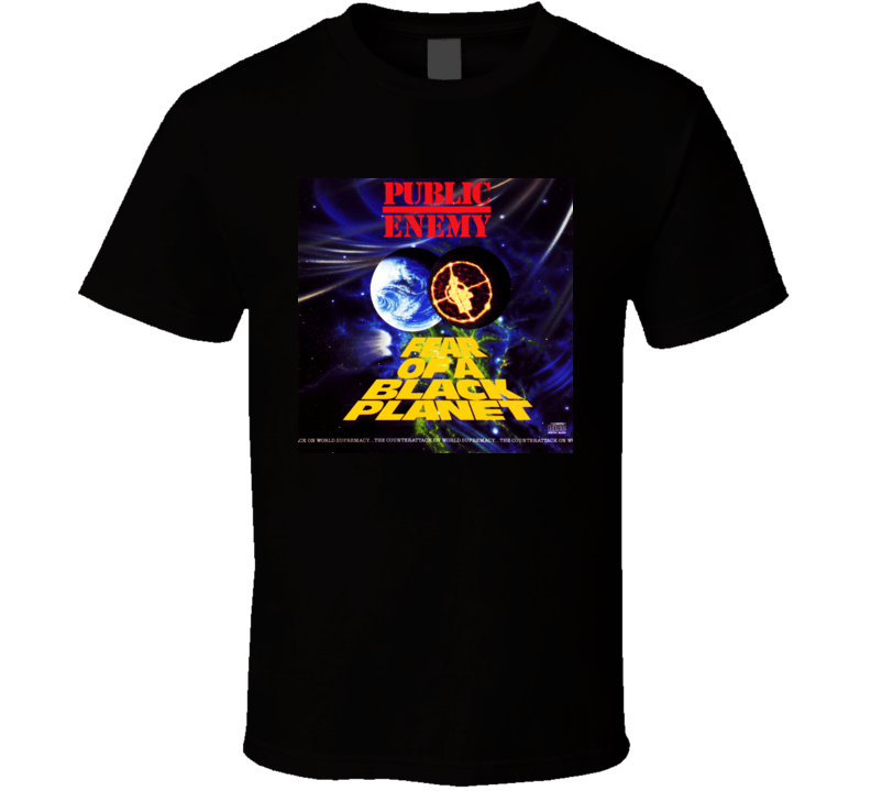 Public Enemy Fear Of A Black Planet T-shirt