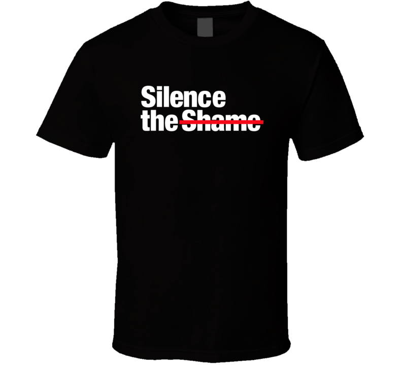 Silence The Shame Mental Health Campaign T Shirt