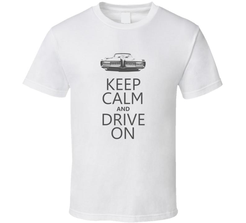 KCDO Keep Calm and Drive On 1968 GTO Faded Look T Shirt