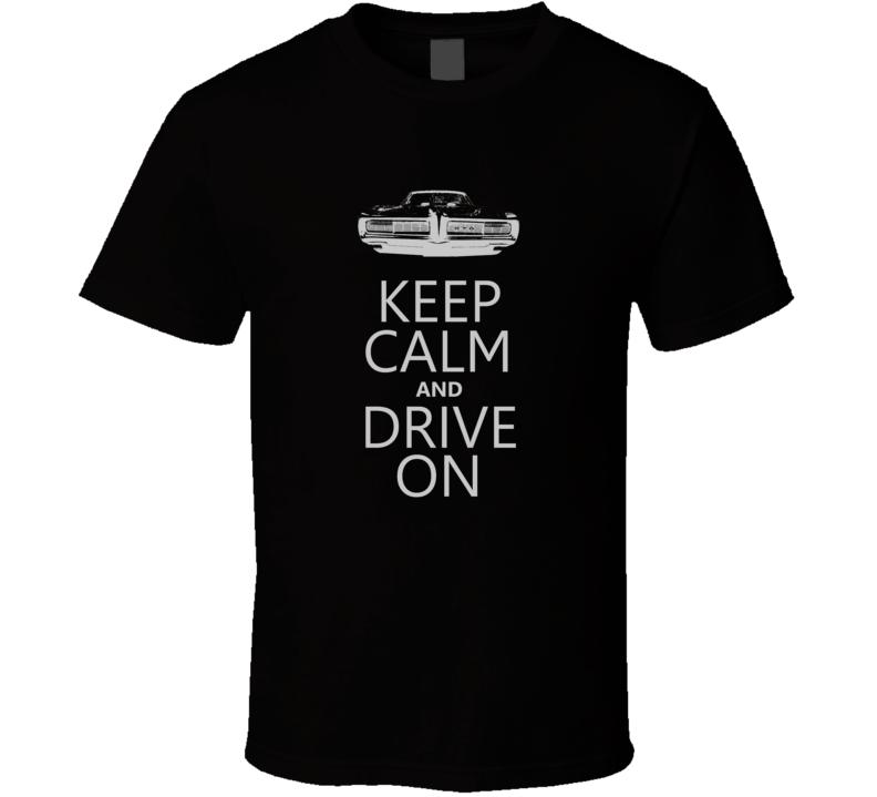 KCDO Keep Calm and Drive On 1968 GTO Faded Look Dark T Shirt