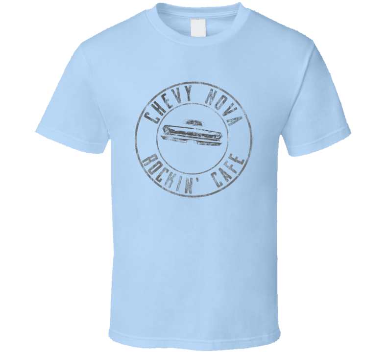 Chevy Nova Rockin' Cafe Rear View Distressed Faded Look Light Blue T Shirt