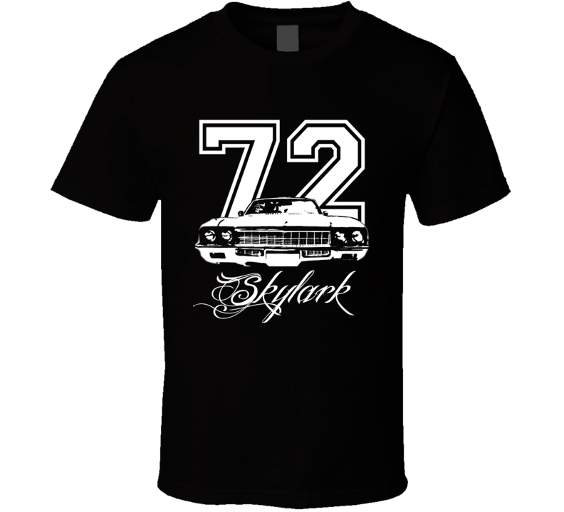 1972 Buick Skylark Grill Year Model Name Dark Color Shirt